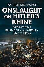 Ataque a Hitler Rin: las operaciones saquear y Varsity, marzo de 1945 por Patri