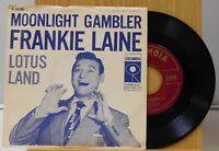 Frankie Laine 45 Moonlight Gambler bw Lotus Land - Columbia EX