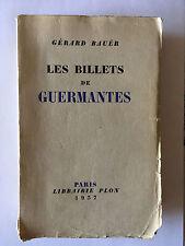 LES BILLETS DE GUERMANTES 1937 GERARD BAUER