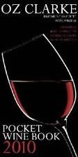 Oz Clarke Pocket Wine Book, 2010: 7500 Wines, 4000 Producers - Fast Dispatch
