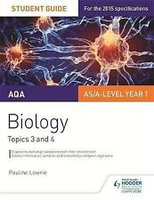 AQA AS/A Level Year 1 Biology Student Guide: Topics 3 and 4: Student guide 2 by
