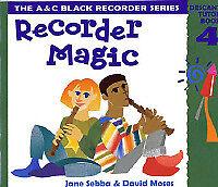 Recorder Magic: Descant Tutor Book 4 ACB5145