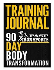 Training Manual : 90 Day Body Transformation by Marcus White (2015, Paperback)