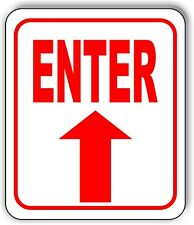 Enter Straight Arrow Sign Metal Outdoor Sign Parking Lot Sign Long Lasting
