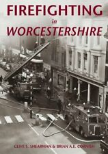 Firefighting in Worcestershire, Excellent Books