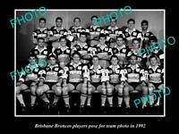 OLD 8x6 HISTORIC PHOTO OF THE BRISBANE BRONCOS RUGBY LEAGUE TEAM 1992