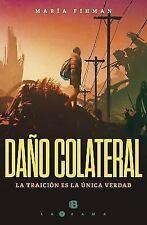 DA±O COLATERAL/ COLLATERAL DAMAGE - FIHMAN, MARIA - NEW PAPERBACK