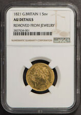 1821 GREAT BRITAIN 1 SOVEREIGN GOLD COIN *NGC AU DETAILS* LOT#L655