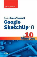 Sams Teach Yourself Google SketchUp 8 in 10 Minutes (Sams Teach Yourself -- Min