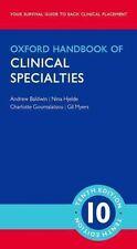 Oxford Handbook of Clinical Specialties by Andrew Baldwin, Nina Hjelde, Gil...