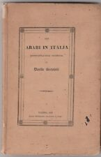 Davide Bertolotti gli arabi in Italia esercitazioni storica Torino 1838   6427