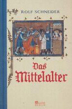 Schneider, Rolf Das Mittelalter