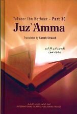 Tafsir Ibn Kathir Part 30 (Abridged) - Imam Ibn Kathir