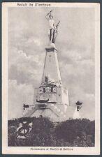 MANTOVA CITTÀ 20 MONUMENTO ai MARTIRI di BELFIORE Cartolina viaggiata 1918