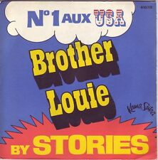"""7"" - STORIES - Brother Louie - RARE franz. Pressung !!!"