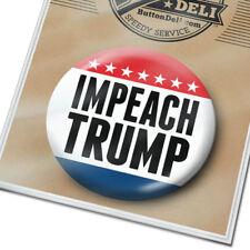 Impeach Trump - Anti Donald Button - Resist - Womens March Democrat