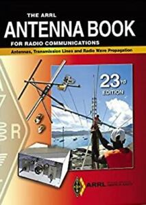 The ARRL Antenna Book for Radio Communications Softcover by ARRL Inc. , Paperbac