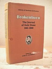 BROKENBURN The Journal Of Kate Stone 1861-1868 LSU Press Civil War HCDJ Clean