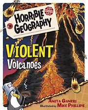 NEW BOOK HORRIBLE GEOGRAPHY VIOLENT VOLCANOES (NEW EDITION) ANITA GANERI