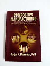Libro COMPOSITES MANUFACTURING Sanjay K. Mazumdar Hardcover 2000