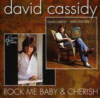 David Cassidy - Rock Me Baby Cherish [CD]