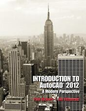 Introduction to AutoCAD 2012 : A Modern Perspective by Jim Fitzgerald and...