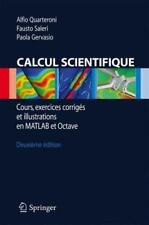Calcul Scientifique : Cours, Exercices Corriges et Illustrations en MATLAB et...