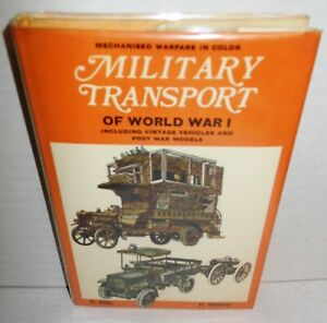 Military Transport of World War I op HB op 1970 Stated 1st Ed