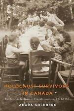 Holocaust Survivors in Canada: Exclusion, Inclusion, Transformation,...