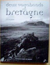Deux vagabonds en Bretagne les gens les histoires les terres la mer /I29