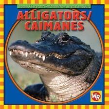 Alligators/Caimanes (Animals I See At The Zoo/Animales Que Veo en el-ExLibrary
