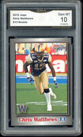 2012 Chris Matthews Jogo CFL rookie gem mint 10