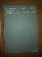 DIZIONARIO ETIMOLOGICO ESSENZIALE DELLA LINGUA ITALIANA DIZIONARI/ENCICLOPEDIE-G