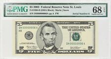 2003 $5 FEDERAL RESERVE NOTE ST LOUIS FR#1990-H PMG 68 EPQ LOW SERIAL NUMBER 6