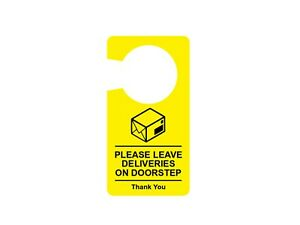 Please Leave Deliveries On Doorstep - Door Hanger Sign, Notice, Yellow or Black