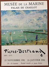 Affiche Expo PIERRE BERTRAND Palais de Chaillot MUSEE DE LA MARINE Bateau *