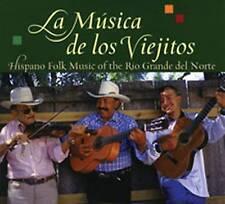 La Musica De Los Viejitos: Hispano Folk Music of the Rio Grande Del Norte by Jack Loeffler, Katherine Loeffler, Enrique R. Lamadrid (CD-Audio, 2000)