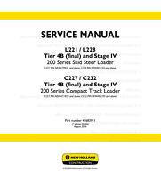 New Holland L221 L228 C227 C232 Tier 4B Stage4 200 Series Repair Service Manual