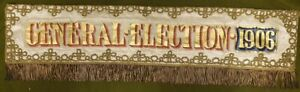 5220 1906 General Election Banner On Painted Silk By George Tutill London