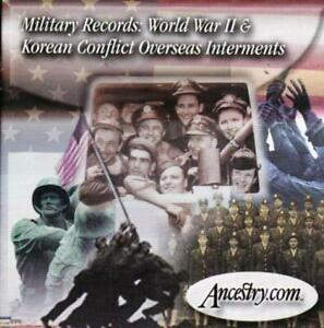 Ancestry Military Records: World War II & Korean Conflict Overseas Interments CD