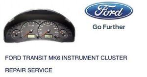 FORD TRANSIT MK6 INSTRUMENT CLUSTER REPAIR SERVICE 2002-2007.