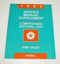 1995 Ram Truck Service Manual Supplement Compressed Natural Gas GOOD USED COND