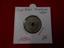 CONGO BELGE PIECE 10 CENTIMES 1921 - OLD BELGIAN COIN - REF12750