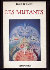 BRIAN BARRETT, LES MUTANTS