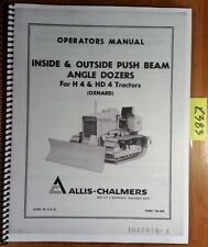 Allis Chalmers Inside Amp Outside Push Beam Angle Dozer For H4 Hd4 Tractor Manual