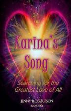 Searching for the Greatest Love of All: Karina's Song : Searching for the...