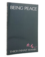 Thich Nhat Hanh & Arnold Kotler BEING PEACE  1st Edition 1st Printing