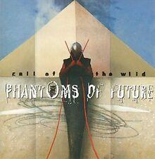 Phantoms of Future Call of the wild (1995) [CD]