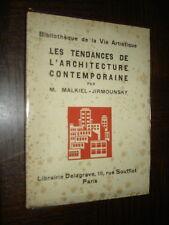 LES TENDANCES DE L'ARCHITECTURE CONTEMPORAINE - M. Malkiel-Jirmounsky - 1930