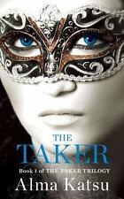 The Taker by Alma Katsu (2013, Paperback)